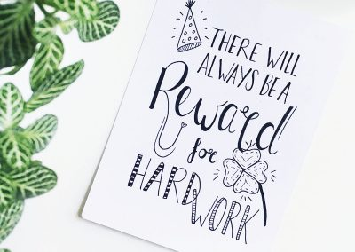 Handlettering kaart: there will always be a reward for hard work